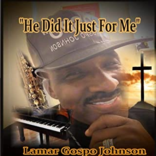 Best gospel song he did it just for me Reviews
