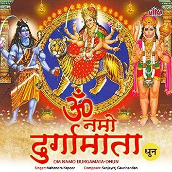 Om Namo Durgamatadhun
