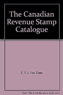 The Canadian Revenue Stamp Catalogue