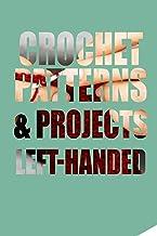 Crochet Patterns & Projects Left-Handed: Crochet Left-Handed