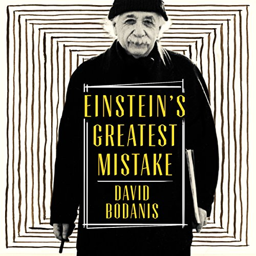 Einstein's Greatest Mistake audiobook cover art