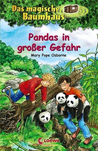 Das magische Baumhaus 46 - Pandas in großer Gefahr: Kinderbuch über China für Mädchen und Jungen ab 8 Jahre
