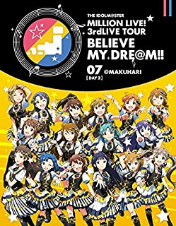 THE IDOLM@STER MILLION LIVE! 3rdLIVE TOUR BELIEVE MY DRE@M!! LIVE Blu-ray 07@MAKUHARI DAY2