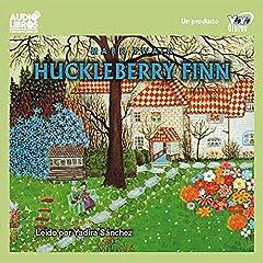 Huckleberry Finn [Spanish Edition]