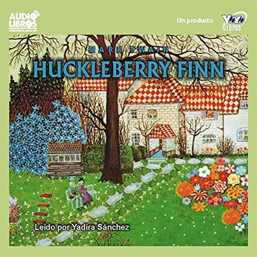 Huckleberry Finn [Spanish Edition] audiobook cover art