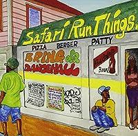 SAFARI RUN THINGS!!BRING DA DANCEHALL