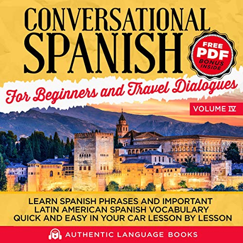 Conversational Spanish for Beginners and Travel Dialogues, Volume IV audiobook cover art