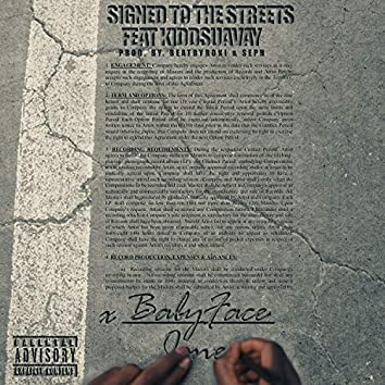 Signed To The Streets (feat. Kidd Suavay)