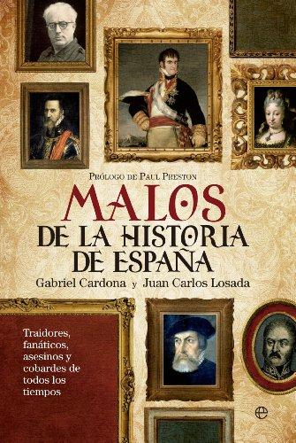 Malos de la historia de España eBook: Cardona, Gabriel, Â Juan ...