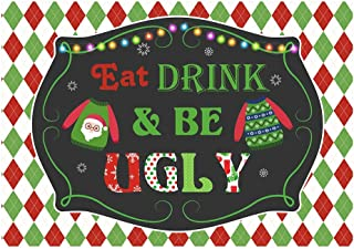 Best eat drink and be ugly banner Reviews