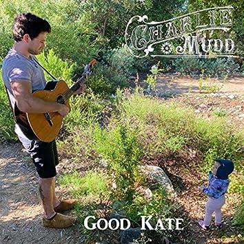 Good Kate