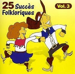25 Succes Folkloriques 3 [Import]