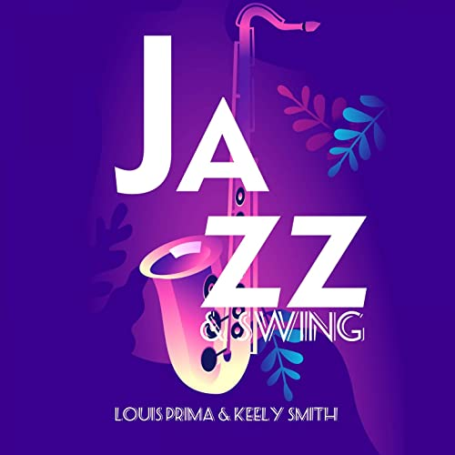 Jazz Y Swing Con Louis Prima & Keely Smith