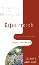 Cajun French-English/English-Cajun French Dictionary & Phrasebook (Hippocrene Dictionary & Phrasebooks)