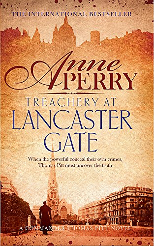 Treachery at Lancaster Gate (Thomas Pitt Mystery, Book 31)
