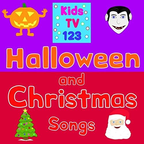 Halloween And Christmas.Halloween And Christmas Songs By Kids Tv 123 On Amazon Music