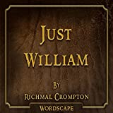 Just William (By Richmal Crompton)