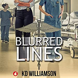 Blurred Lines     Cops and Docs, Book 1              By:                                                                                                                                 KD Williamson                               Narrated by:                                                                                                                                 Sarah Grant                      Length: 9 hrs and 22 mins     26 ratings     Overall 4.3