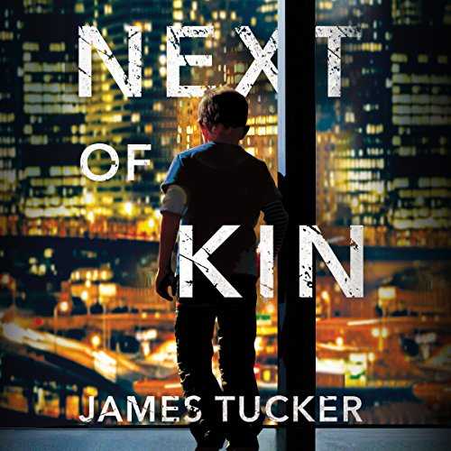 Next of Kin Audiobook By James Tucker cover art