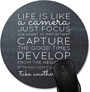 Knseva Inspirational Quote on The Chalkboard Print Art Round Mouse Pad - Life is Like a Camera, Black White Motivational Quotes Circular Gaming Mouse Pads Custom