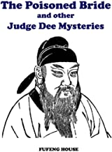 The Poisoned Bride and other Judge Dee Mysteries
