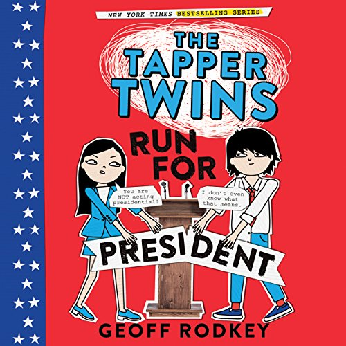 The Tapper Twins Run for President audiobook cover art