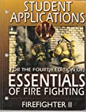 Firefighter II - Student Applications Set: For the Fourth Edition of Essentials of Fire Fighting
