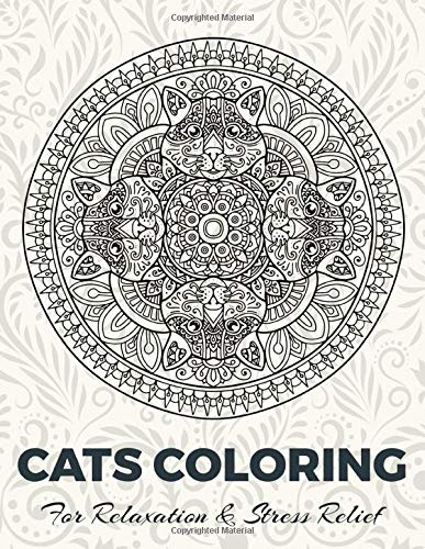 CATS COLORING For Relaxation & Stress Relief: Cat Colouring Book For Adults   8,5x11 One Side Coloring Pages For Stress Relieving & Relaxation   New Release 2020 - 2021
