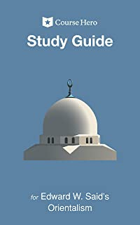 Study Guide for Edward W. Said's Orientalism (Course Hero Study Guides) (English Edition)