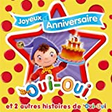 Bon anniversaire Oui-Oui! (Chanson bonus)