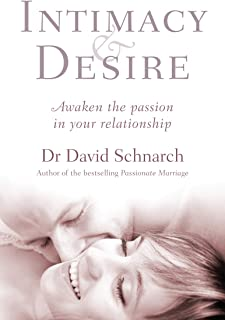 Intimacy and Desire: awaken the passion in your relationship