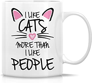 Retreez Funny Mug - I Like Cats More Than People Cat Lovers 11 Oz Ceramic Coffee Mugs - Funny, Sarcasm, Motivational, Inspirational birthday gifts for girlfriend, friends, coworker, mother, grandma