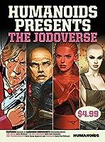 Humanoids Presents: The Jodoverse