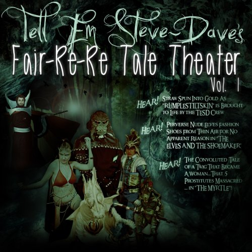 Tell Em Steve Dave Fair-re-re Tale Theater audiobook cover art