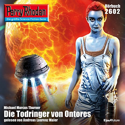 Die Todringer von Orontes     Perry Rhodan 2602              By:                                                                                                                                 Michael Marcus Thurner                               Narrated by:                                                                                                                                 Andreas Laurenz Maier                      Length: 3 hrs and 13 mins     Not rated yet     Overall 0.0