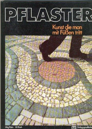 Pflaster - Kunst, die man mit Füßen tritt