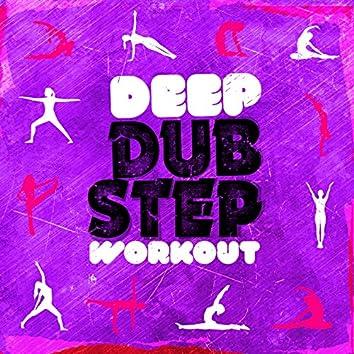 Deep Dubstep Workout