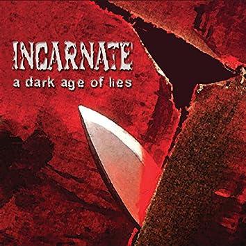 A Dark Age of Lies