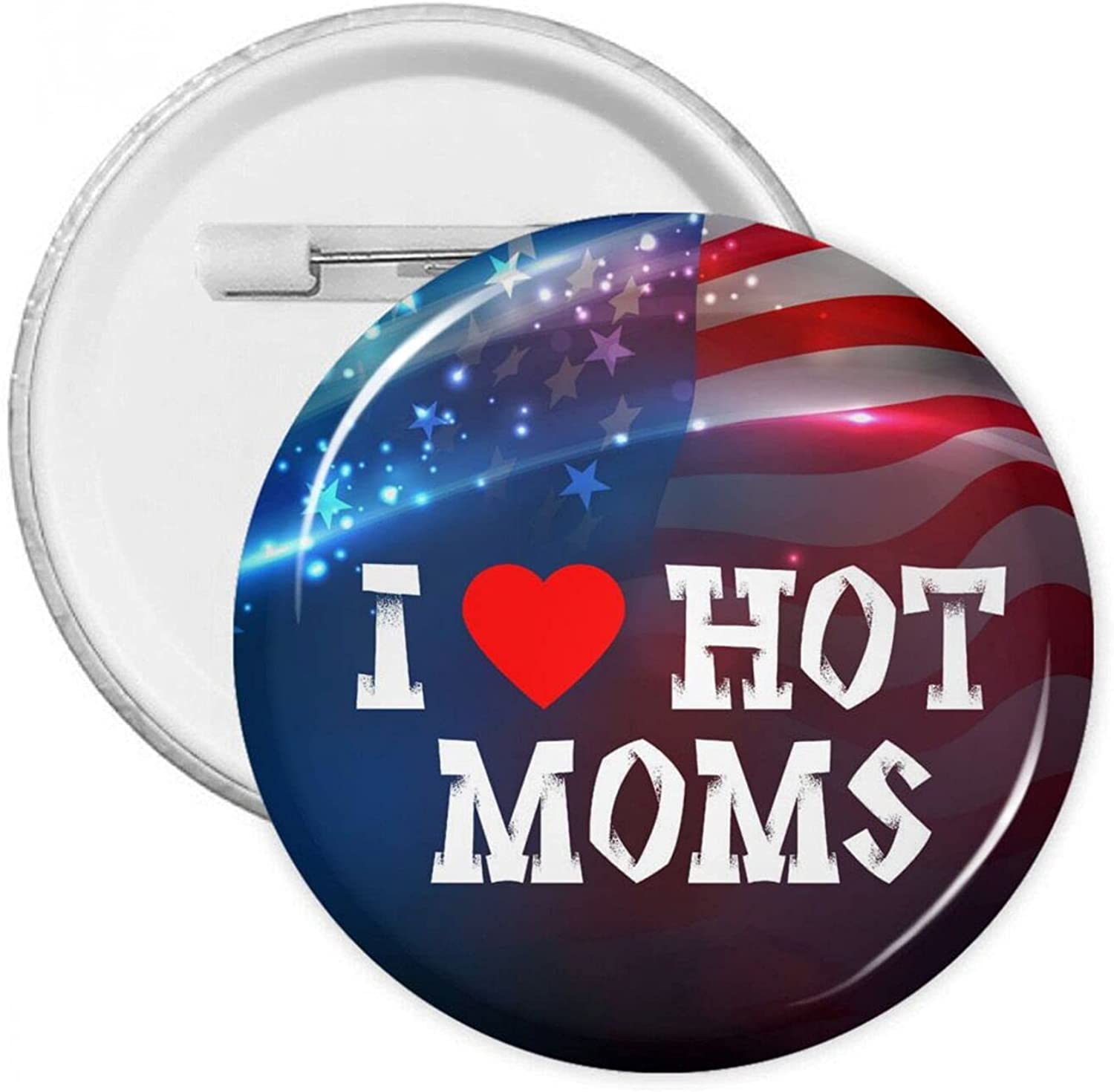 I Long-awaited Mail order cheap Love Hot Moms Round Badges With Pins Button