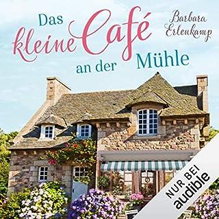 Das kleine Cafè an der Mühle                   Autor:                                                                                                                                 Barbara Erlenkamp                               Sprecher:                                                                                                                                 Jodie Ahlborn                      Spieldauer: 6 Std. und 34 Min.     64 Bewertungen     Gesamt 4,5