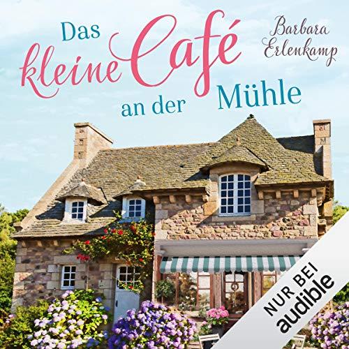 Das kleine Cafè an der Mühle Titelbild