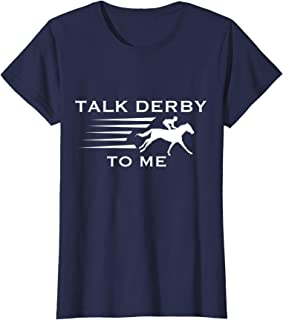Womens Talk derby to me T-Shirt I Horse Racing Gift