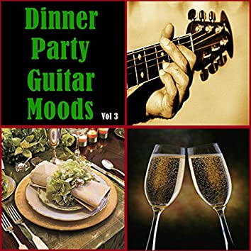 Dinner Party Guitar Moods Vol. 3