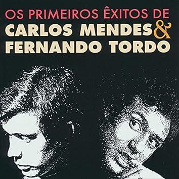 Os primeiros êxitos de Carlos Mendes & Fernando Tordo
