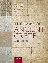 The Laws of Ancient Crete, c.650-400 BCE