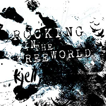 Rocking in the Free World