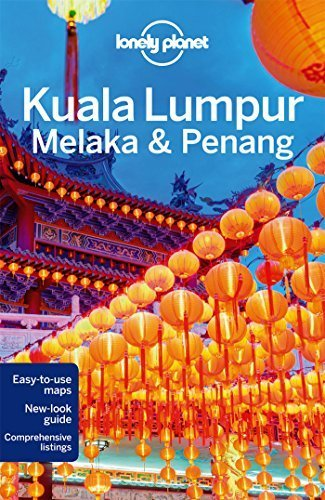 Lonely Planet Kuala Lumpur, Melaka & Penang (Travel Guide) by Lonely Planet (2014-07-01)