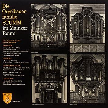 Die Orgelbauerfamilie Stumm im Mainzer Raum