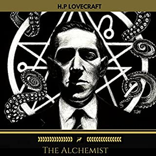 The Alchemist                   By:                                                                                                                                 H. P. Lovecraft                               Narrated by:                                                                                                                                 Brian Kelly                      Length: 24 mins     21 ratings     Overall 3.8