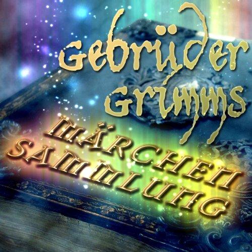Gebrüder Grimms Märchensammlung